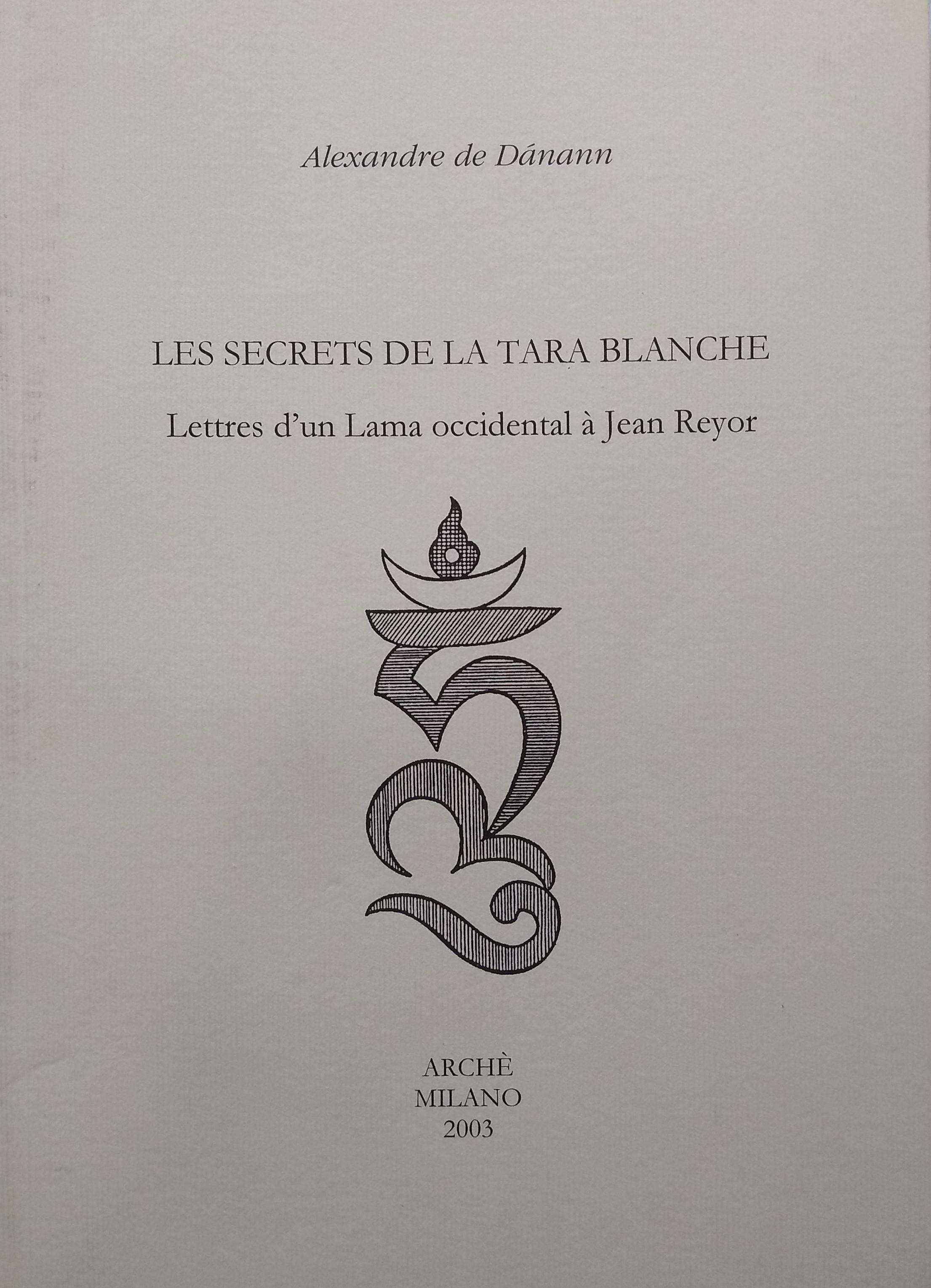 Les Secrets de la Tara Blanche