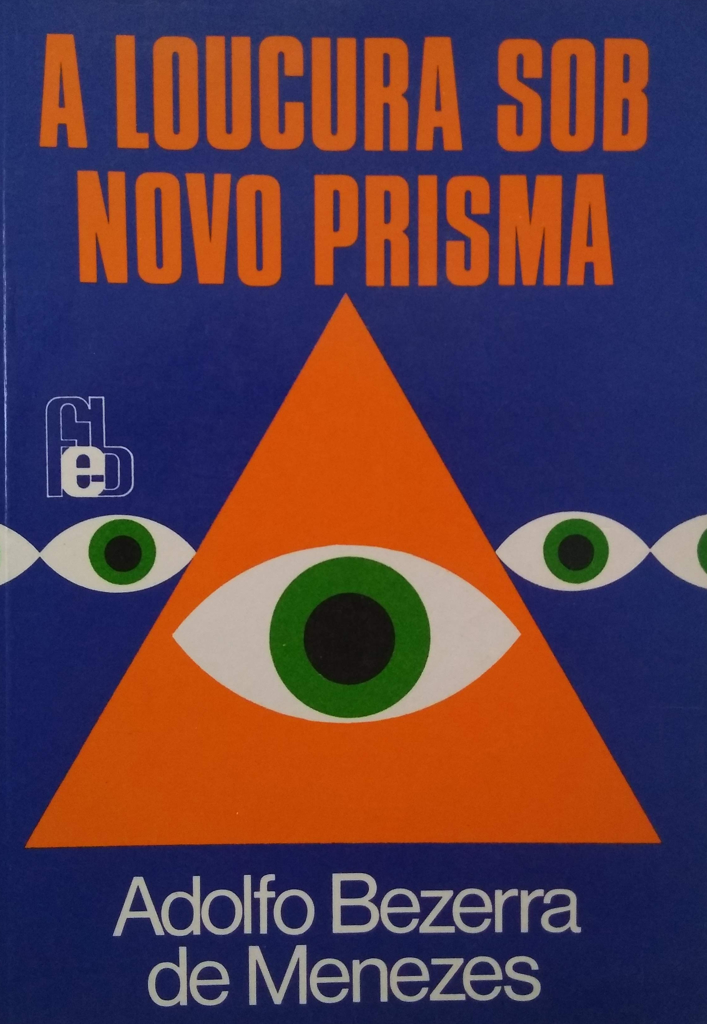 A Loucura Sob Novo Prisma