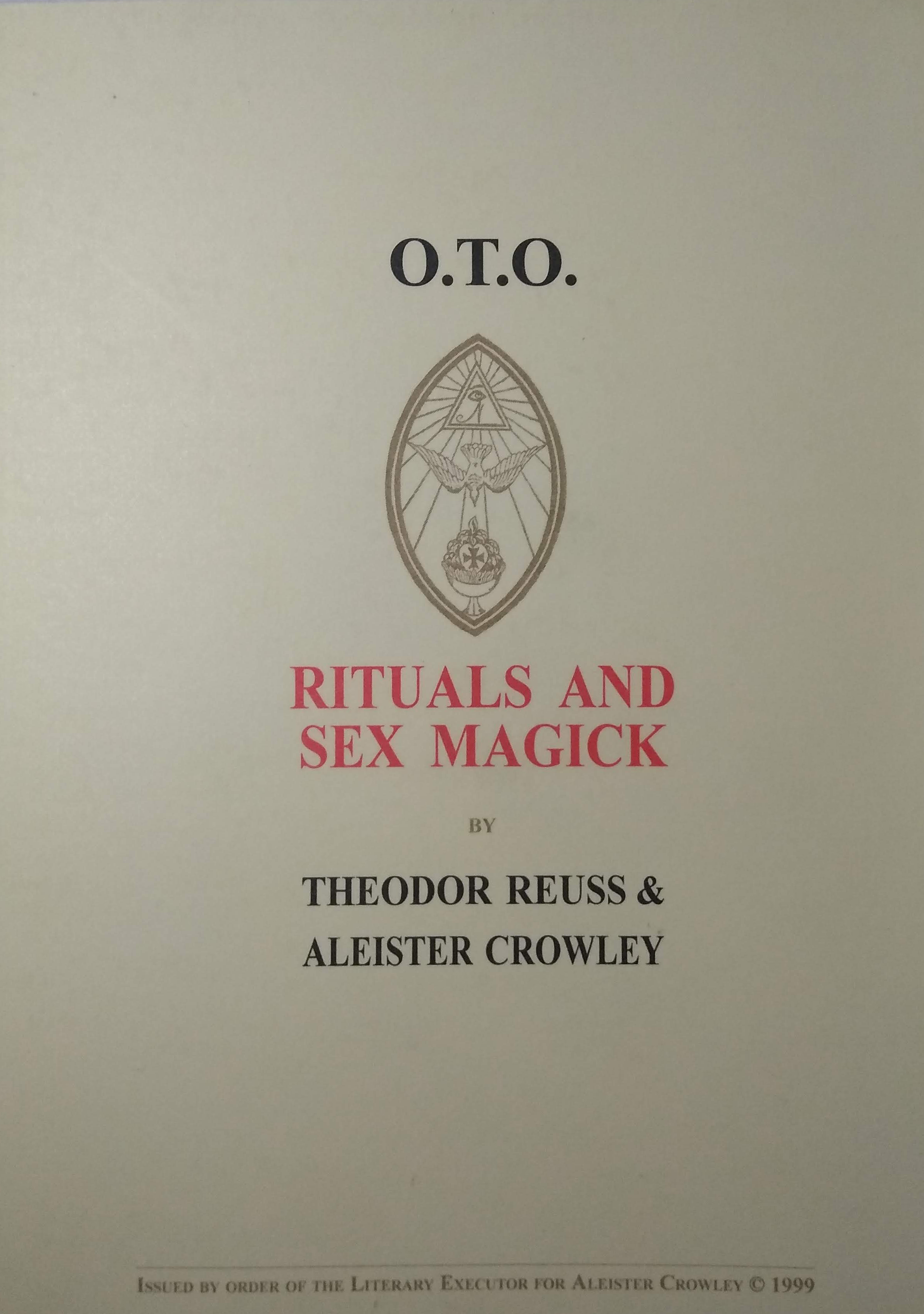 Rituals and Sex Magick