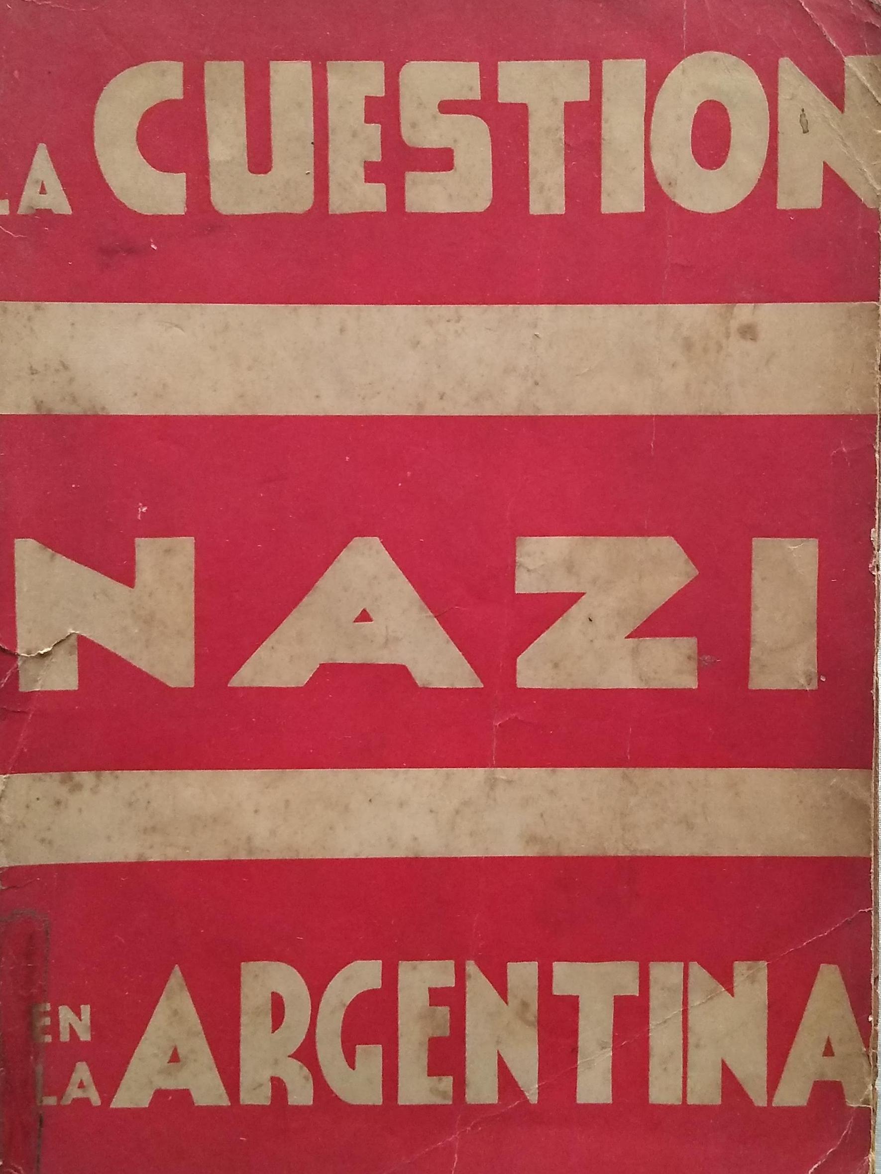 La cuestin nazi en la Argentina