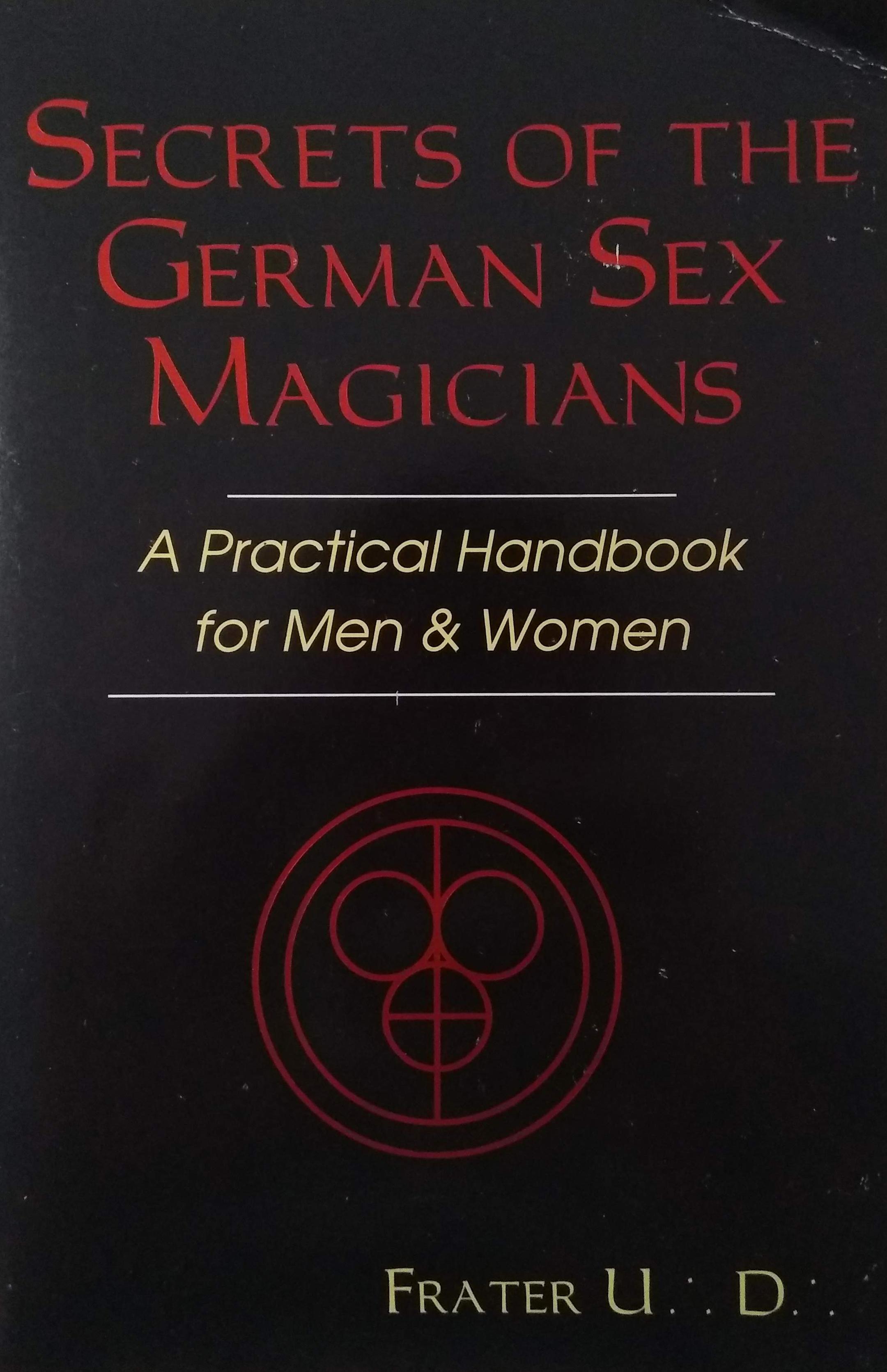 Secrets of the German Sex Magicians