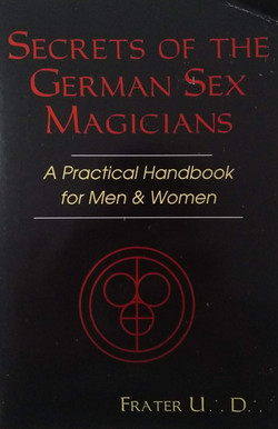 Secrets of the German Sex Magicians