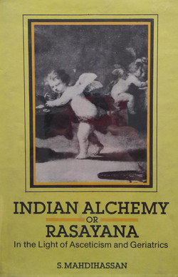 Indian alchemy or Rasayana