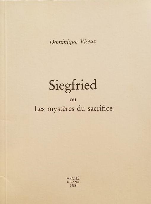 Sigfried ou Les mysteres du sacrifice
