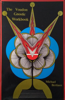 The Voudon Gnostic Workbook