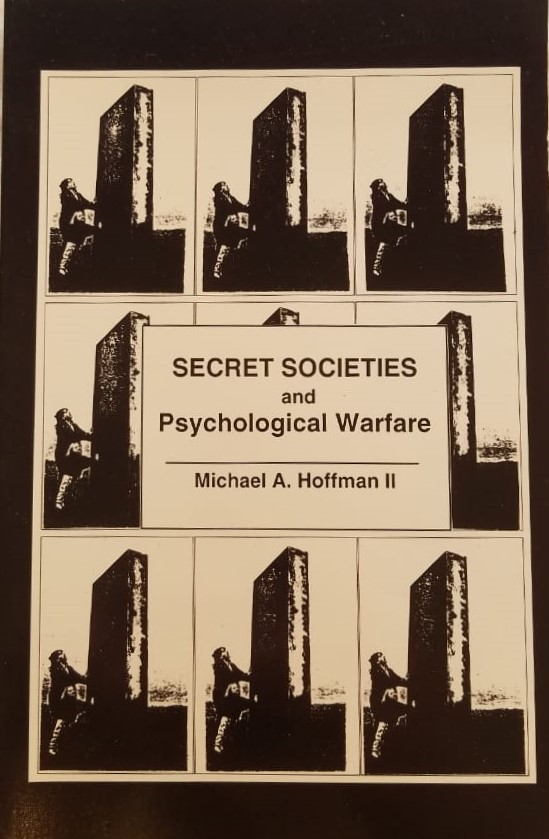 Secret Societies and Psychological Warfa