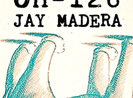 Jay Madera's Sentimental Single, OH-126, Released Today!