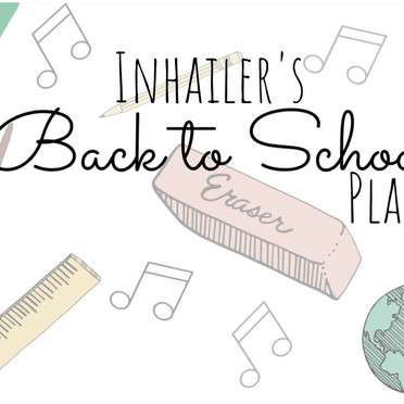 INHAILER's Back to School Playlist