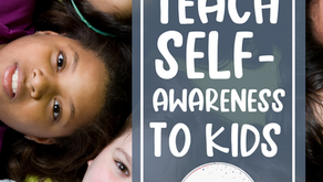 How to Teach Self-Awareness Skills to Children
