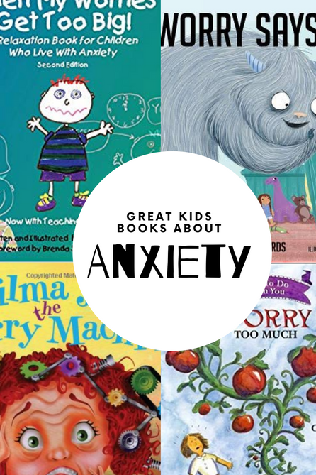 Favorite Children's Books about Anxiety