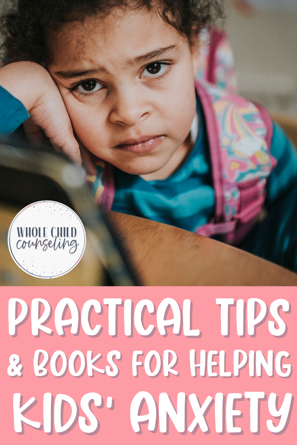 practical tips to help children with anxiety
