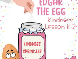 Kindness Sprinkles with Edgar the Egg: Character Trait Lesson