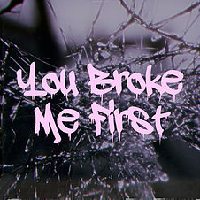 You Broke Me First Album Art.jpg