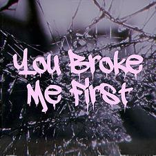 You Broke Me First Album Art.jpg