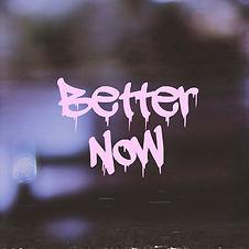 Better Now Album Art.jpg
