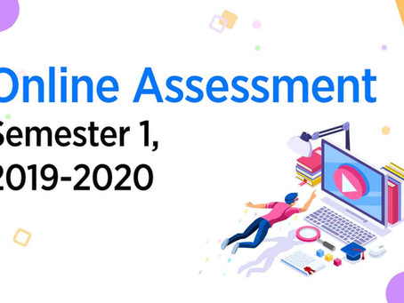 Online Assessment – Semester 1, 2019-2020