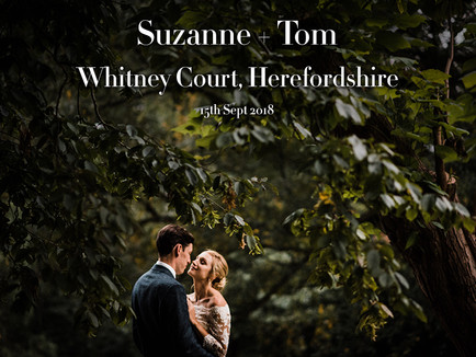 SUZANNE + TOM @ WHITNEY COURT, HEREFORDSHIRE