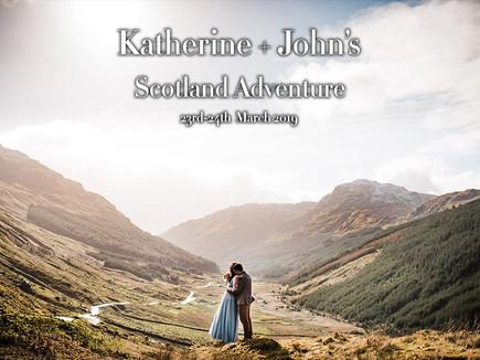 KATHERINE + JOHN'S SCOTLAND ADVENTURE