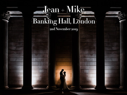 JEAN + MIKE @ BANKING HALL, LONDON
