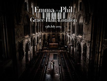 EMMA + PHIL @ GRACE HALL, LONDON