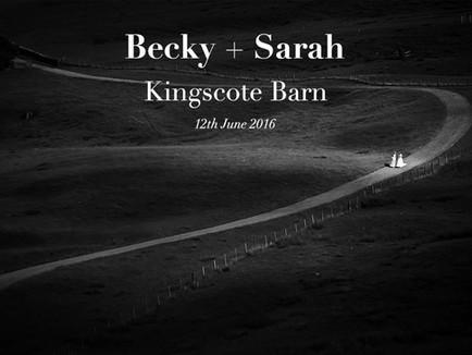 BECKY + SARAH @ KINGSCOTE BARN