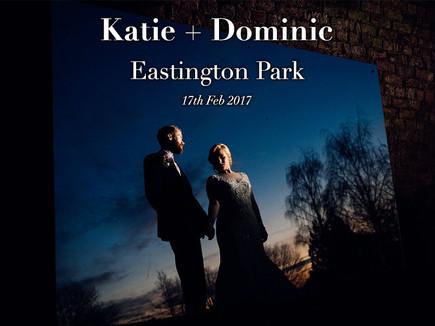 KATIE + DOMINIC @ EASTINGTON PARK