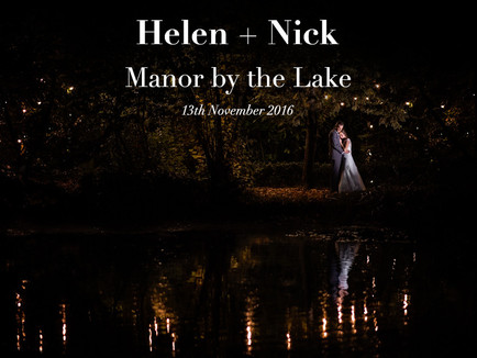 HELEN + NICK @ MANOR BY THE LAKE