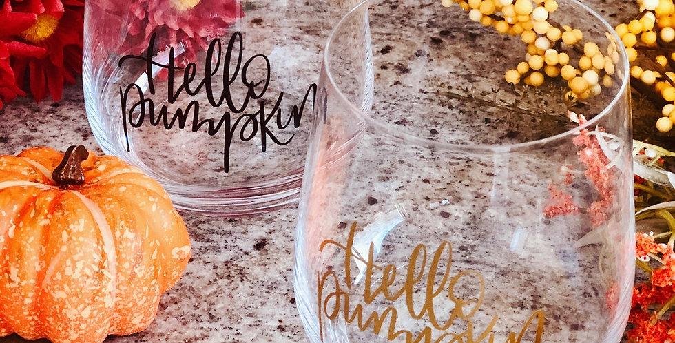 Hello Pumpkin- Wine Glass
