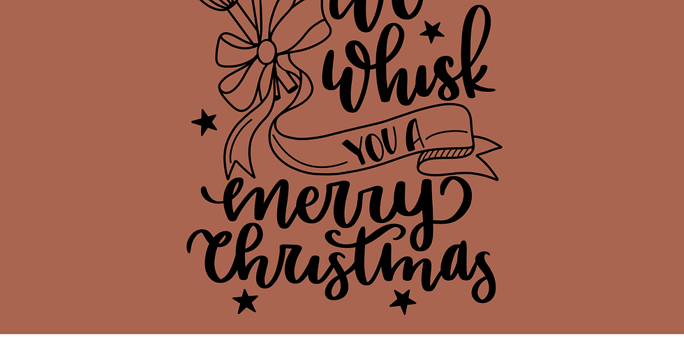 We Whisk You A Merry Christmas