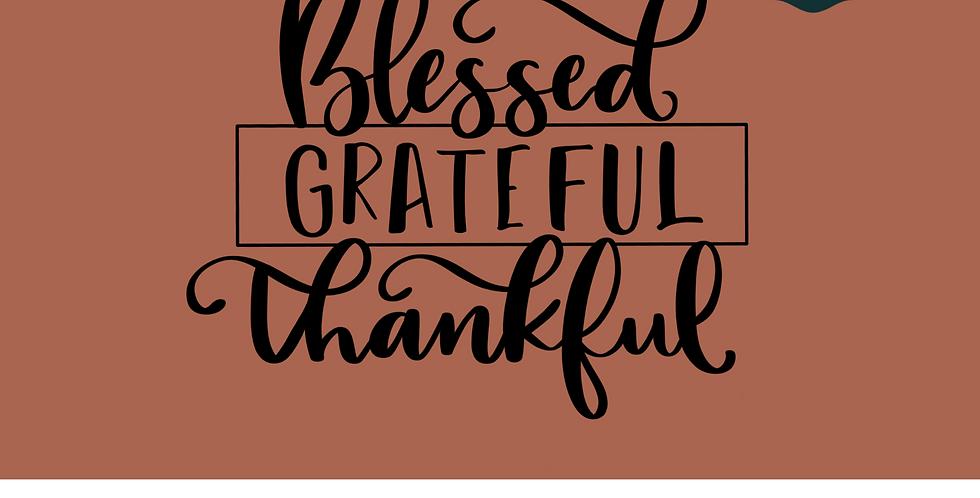 Blessed Grateful Thankful