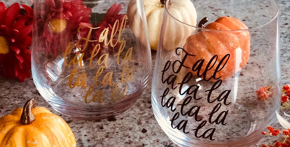 Fall La La- Wine Glass