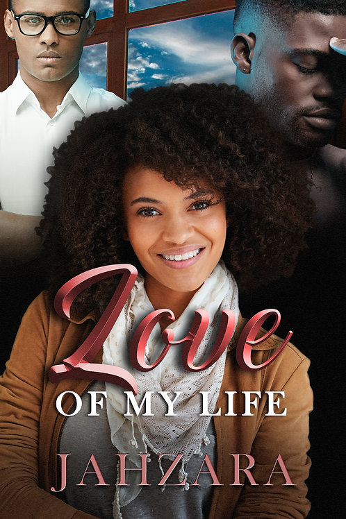 Love of My Life Paperback book by Jahzara Bradley