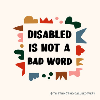 Disabled Is Not A Bad Word - This Thing