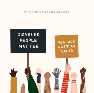 Disabled People Matter - This Thing They Call Recovery