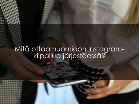 Mitä ottaa huomioon Instagram-kilpailua järjestäessä?