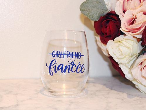 Girlfriend to Fiancée Glass