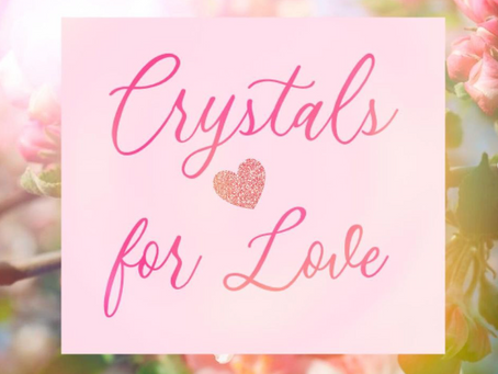 Crystals for Love