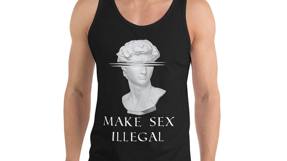 Make Sex Illegal - Unisex Tank