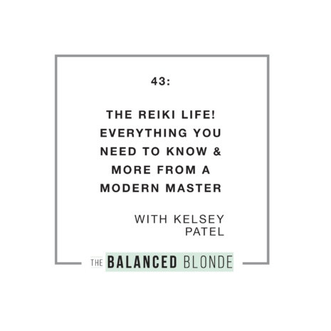 The Reiki Life! Everything you need to know and more with the Balanced Blonde