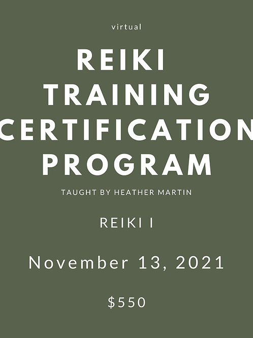 NOVEMBER 13 - Virtual Reiki 1 Certification with Heather Martin
