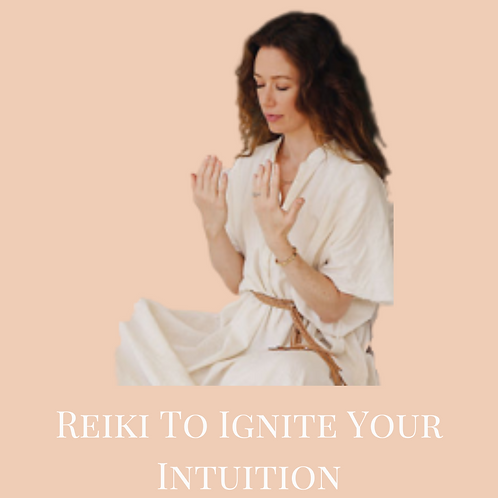 Reiki to Ignite Your Intuition - Virtual Class Recording