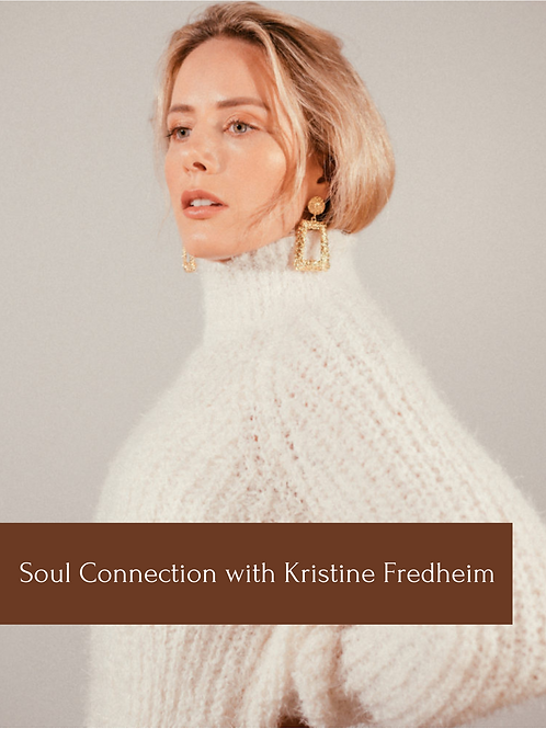 Soul Connection with Kristine Fredheim