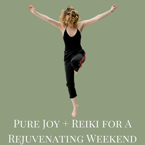 Pure Joy + Reiki for A Rejuvenating Weekend - Virtual Class Recording