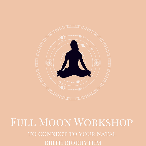 Full Moon Workshop to Connect to Your Unique Biorhythm