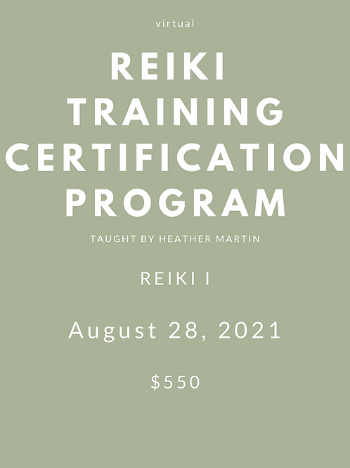 AUGUST 28  - Virtual Reiki 1 Certification with Heather Martin