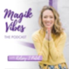 magik vibes podcast