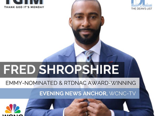 TGIM Interview with Fred Shropshire, WCNC-TV