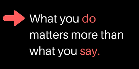 What-You-Do-Matters-More-Than-What-You-S