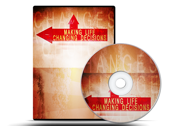 Making Life Changing Decisions DVD Series
