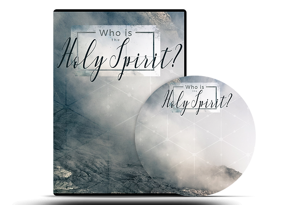 Who is the Holy Spirit? CD Series
